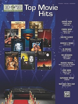 10 for 10 Sheet Music Top Movie Hits By Alfred Publishing (EDT)