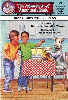 Benny Goes into Business By Warner, Gertrude Chandler/ Duffy, Daniel Mark (ILT)