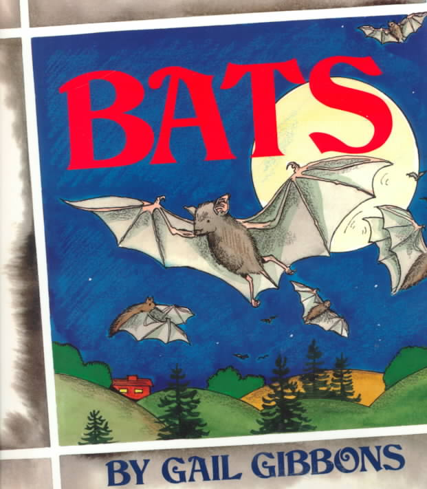 Bats By Gibbons, Gail